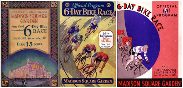 Three programmes from Madison Square Garden International Six Day Races, 1927, 1929 and 1933. Source: Peter Nye&#039;s The Six Day Bicycle Races (Van der Plas Publishing / Cycle Publishing)